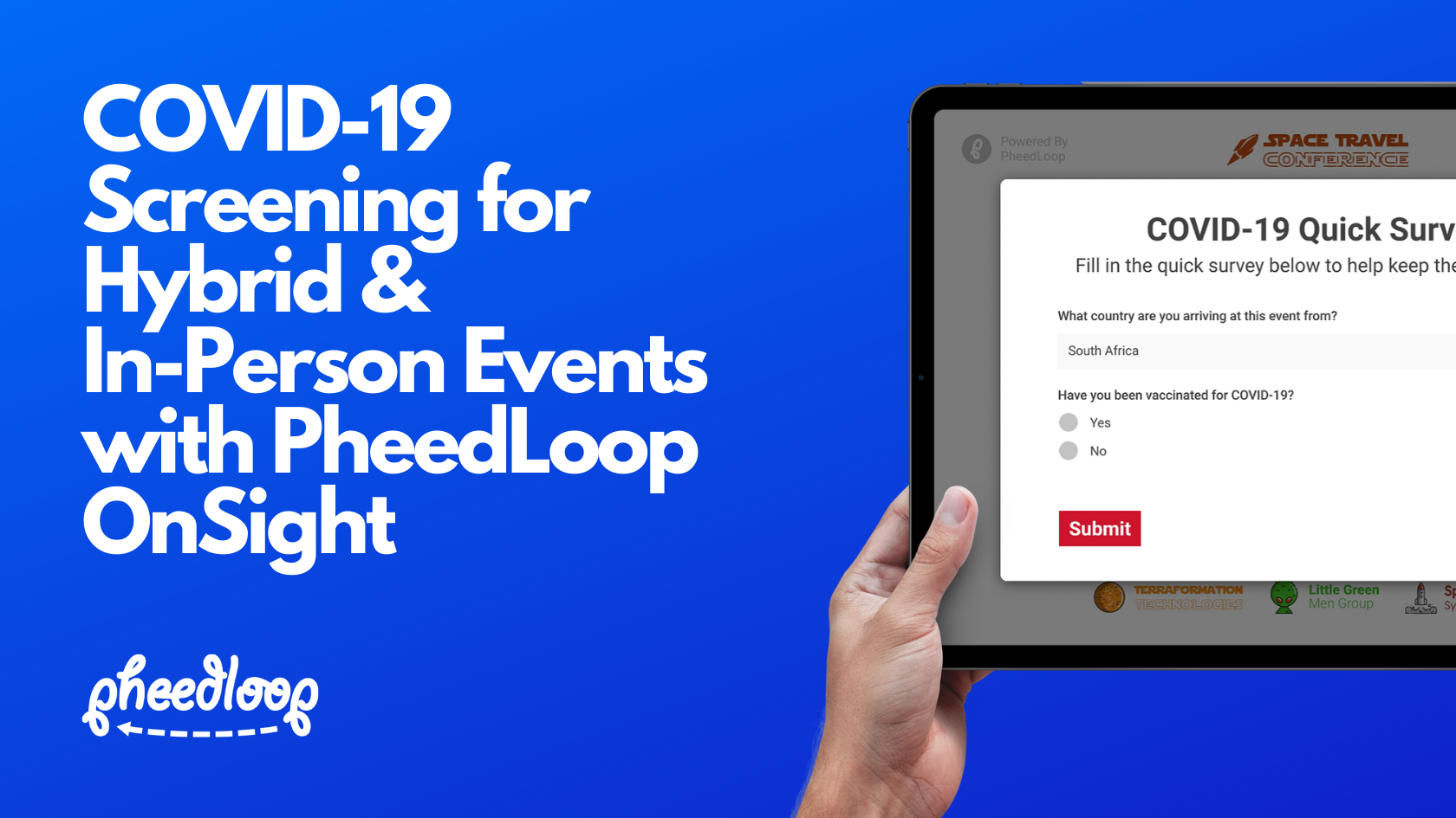 Introducing COVID-19 Screening for Hybrid and In-Person Events with PheedLoop OnSight Check-In and Badge Printing!