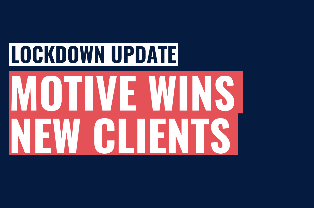 New Client Wins In Lockdown