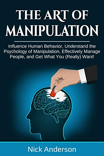 The Art of Manipulation