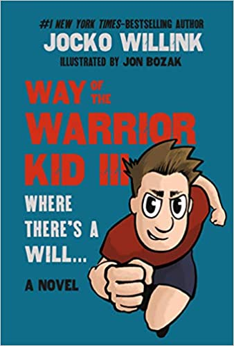 Way of the Warrior Kid 3: Where There's a Will...