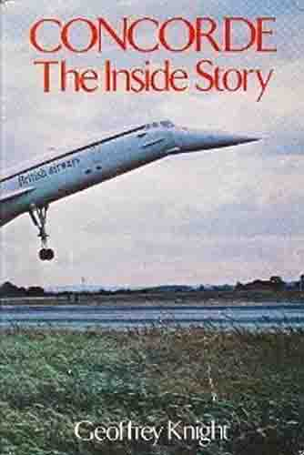 Concorde: The Inside Story