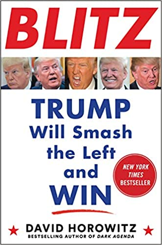 BLITZ: Trump Will Smash the Left and Win