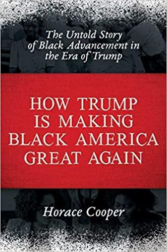 How Trump Is Making Black America Great Again