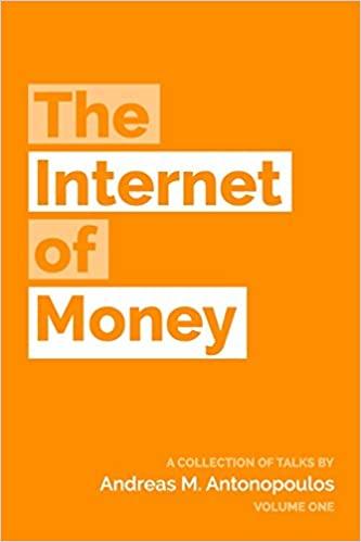 The Internet of Money Volume 1