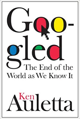 Googled: The End of the World As We Know