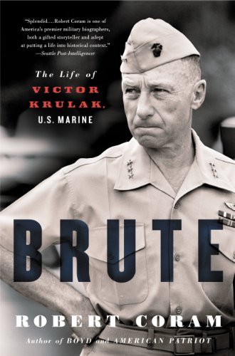 Brute: The Life of Victor Krulak, US Marine