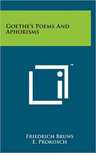 Goethe's Poems and Aphorisms