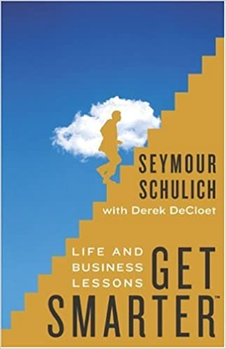 Get Smarter: Life and Business Lessons