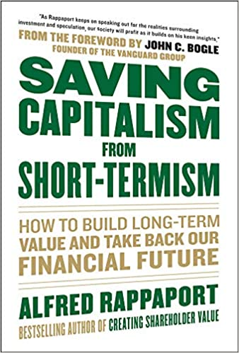 Saving Capitalism from Short Termism