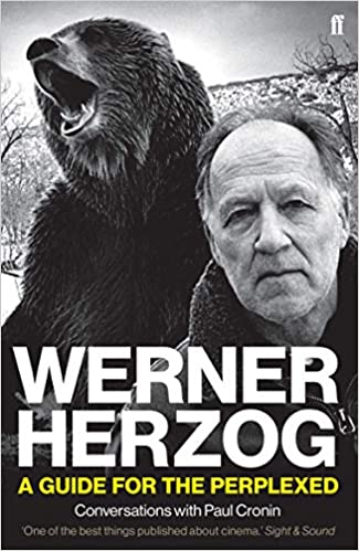 Werner Herzog - A Guide for the Perplexed