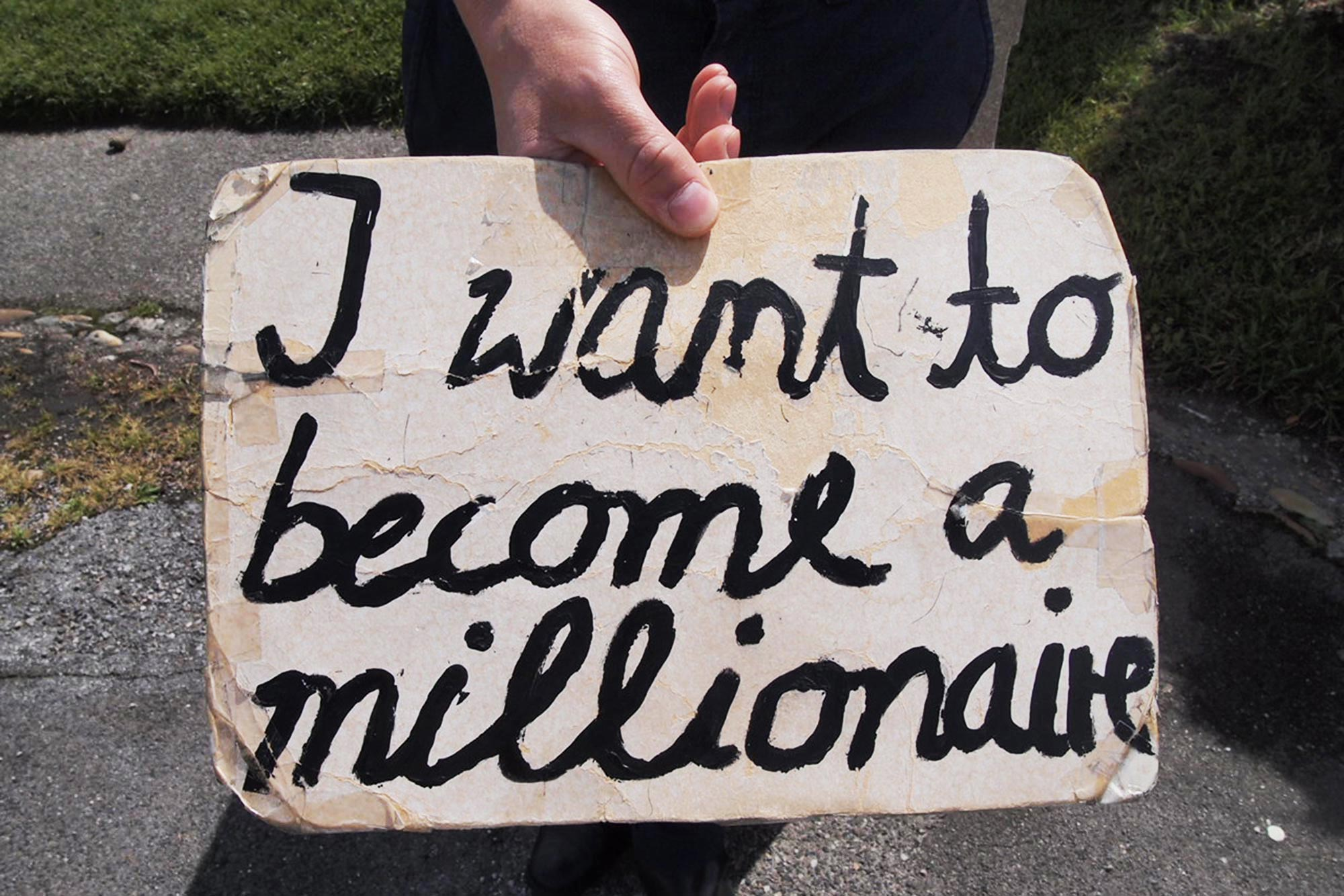 I Want To Become A Millionaire