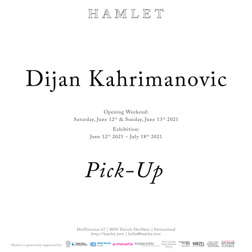 Dijan Kahrimanovic: Pick-Up