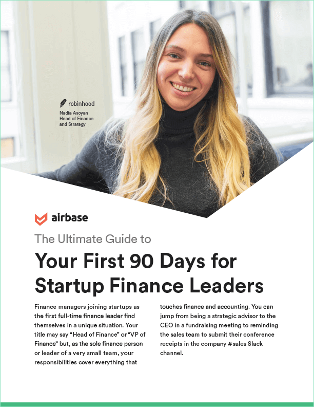 The Ultimate Guide to Your First 90 Days for Startup Finance Leaders.