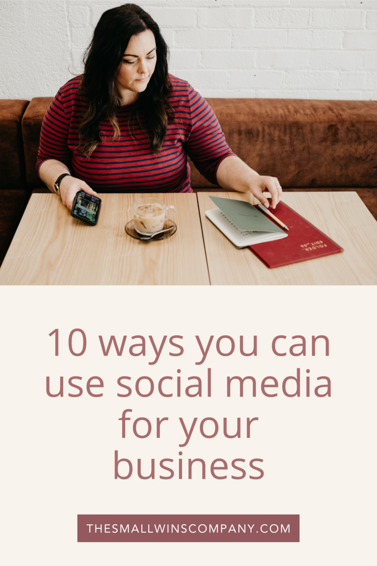 10_ways_you_can_use_social_media_for_your_business_The_Small_Wins_Company_Blog.png