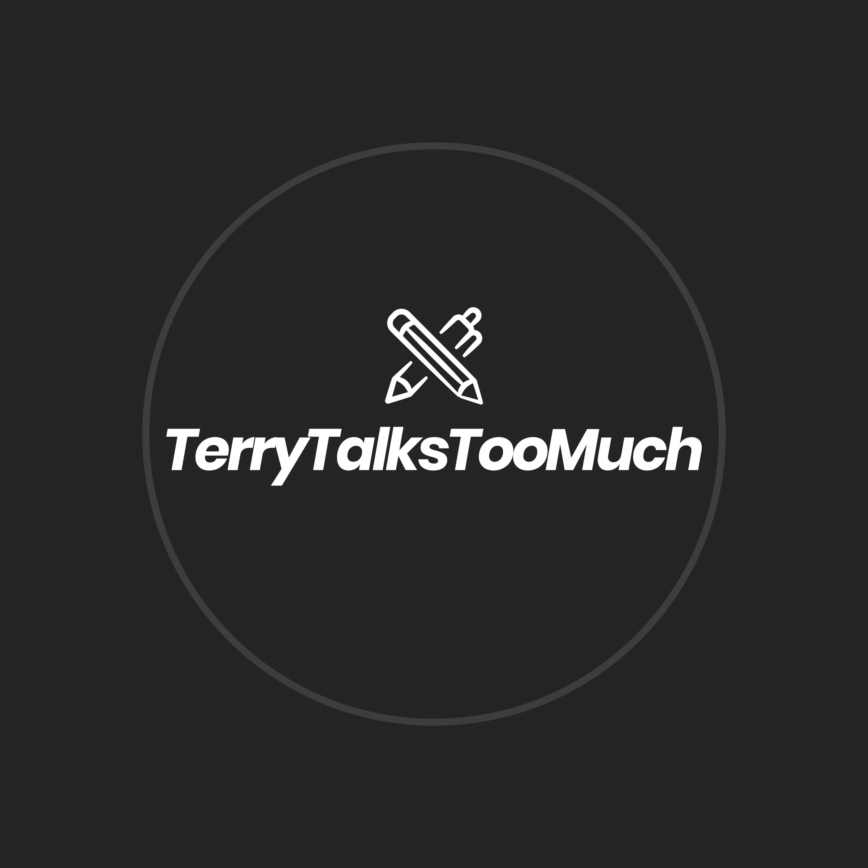 TerryTalksTooMuch