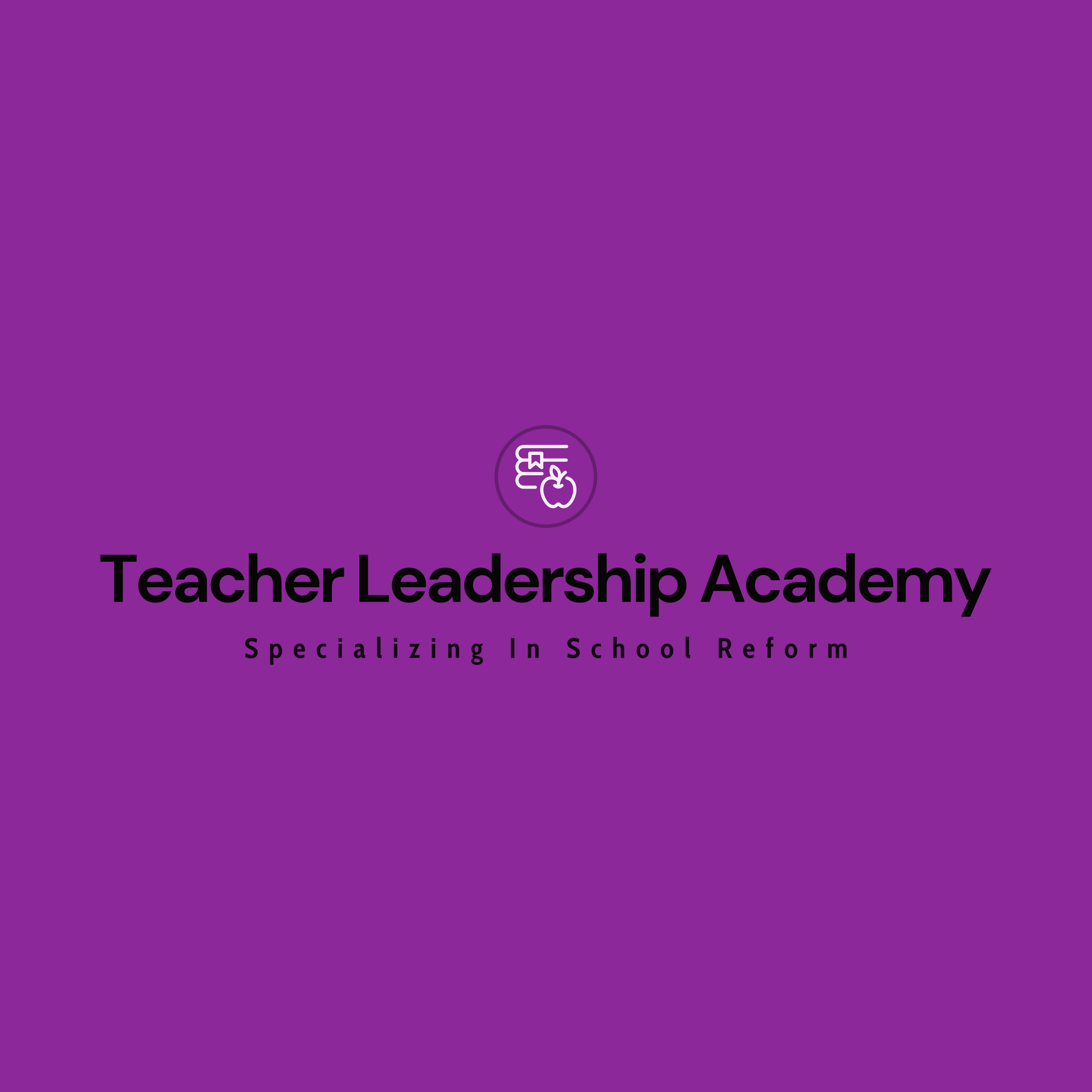 Teacher Leadership Academy