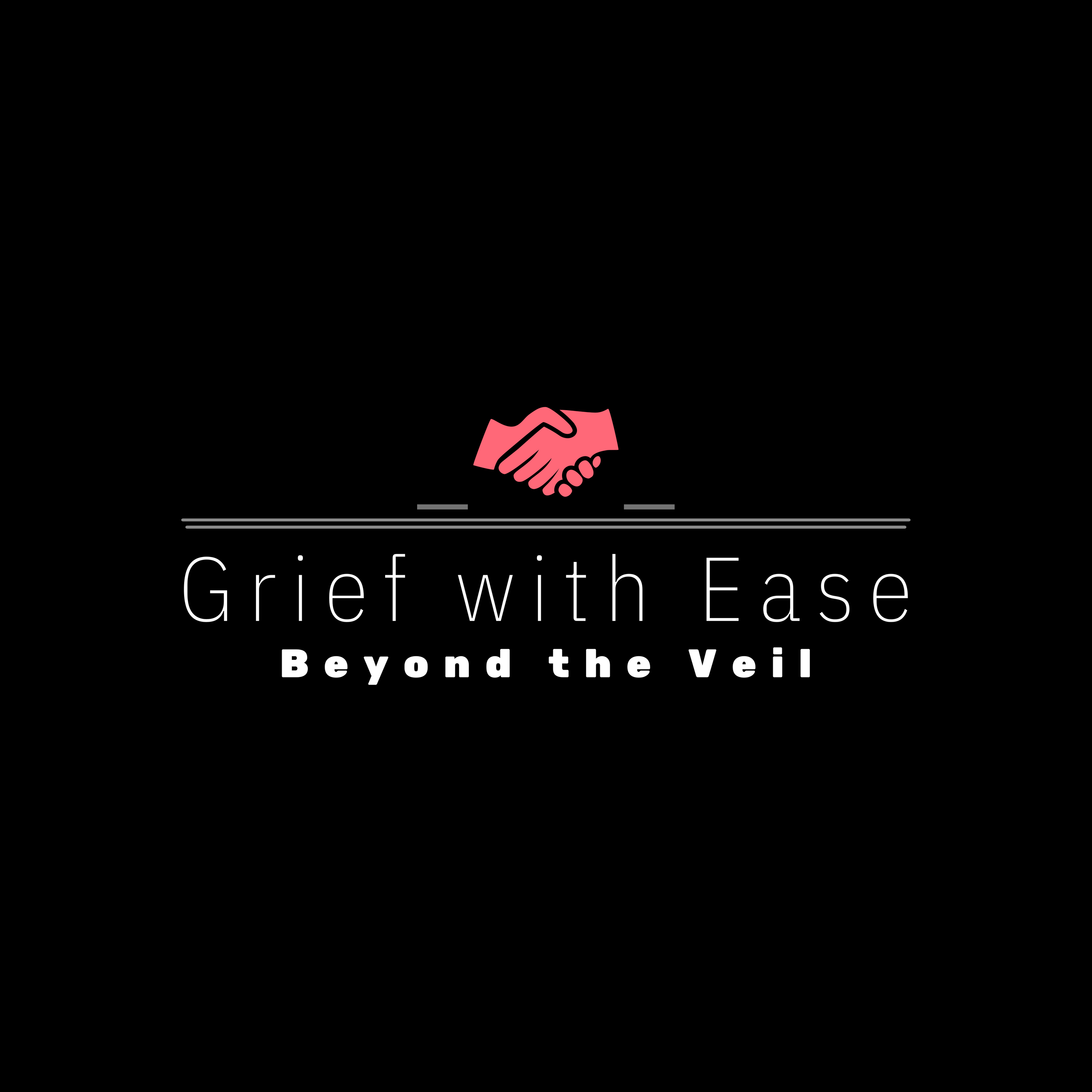Grief with Ease