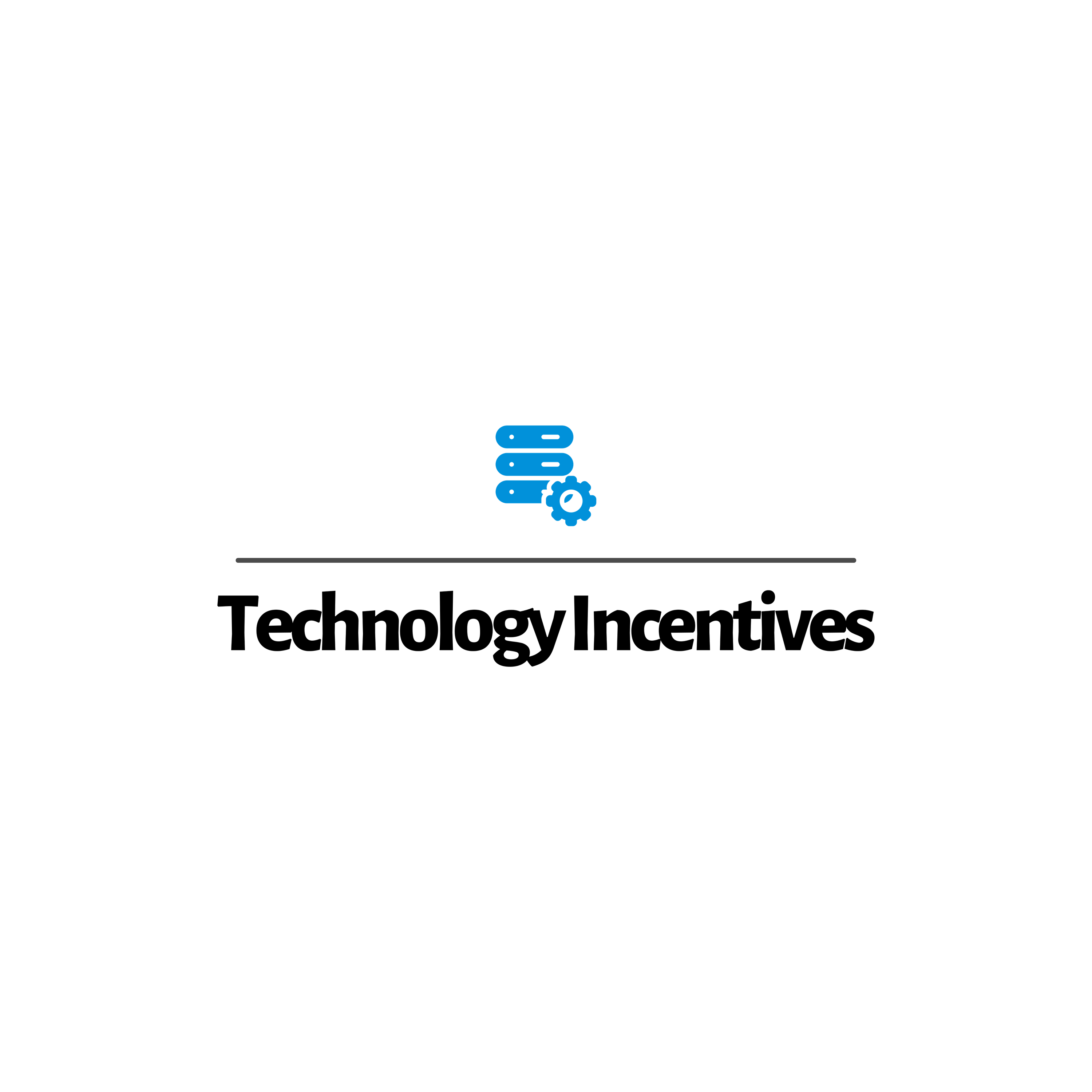 Technology Incentives