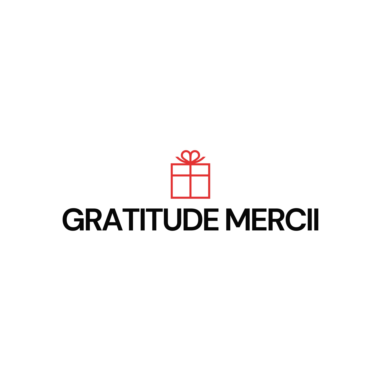 GRATITUDE MERCII