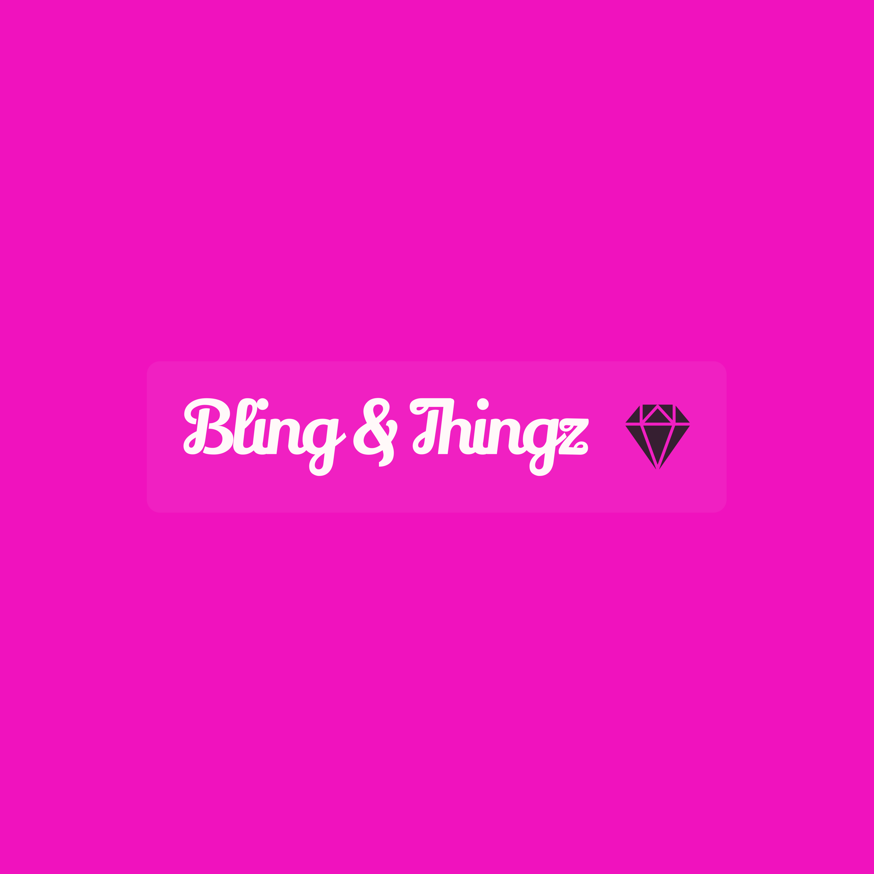 Bling and Thingz