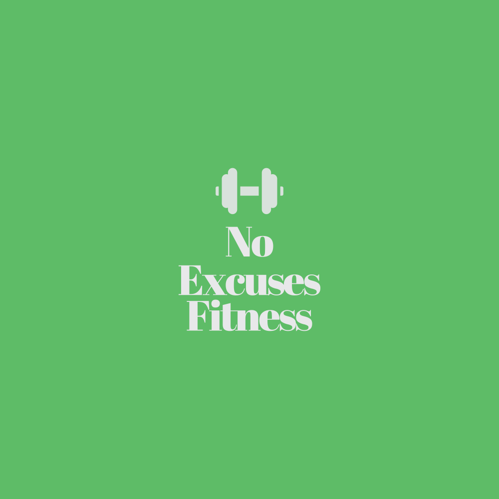 No Excuses Fitness