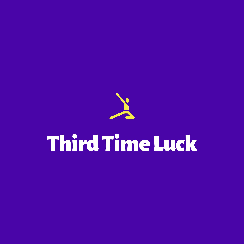 Third Time Luck