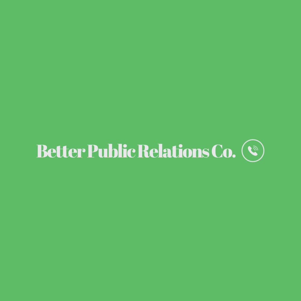 Better Public Relations Co.