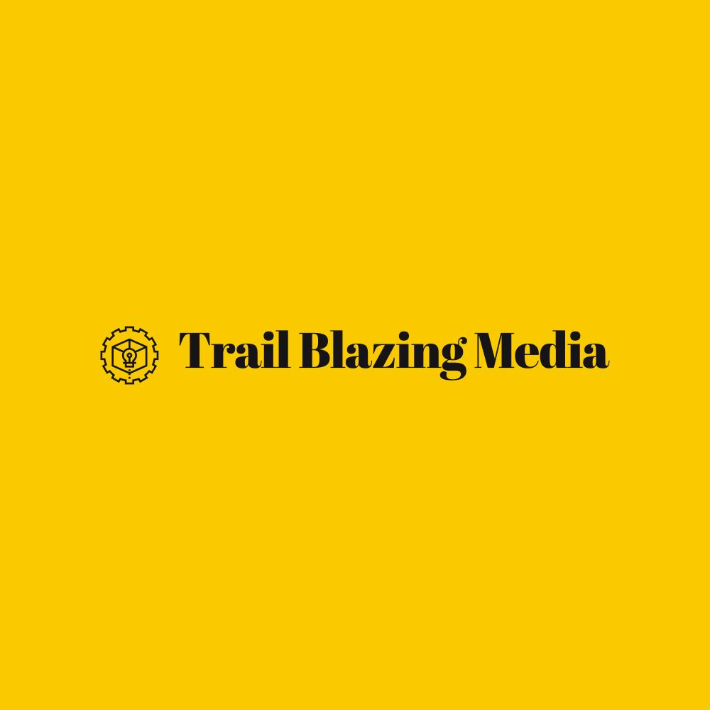 Trail Blazing Media