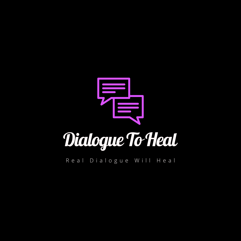 Dialogue To Heal