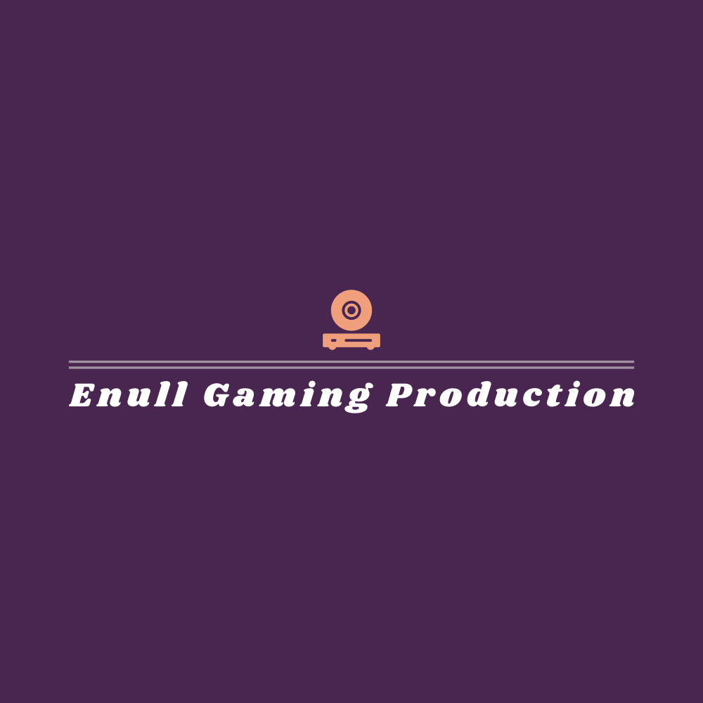 Enull Gaming Production