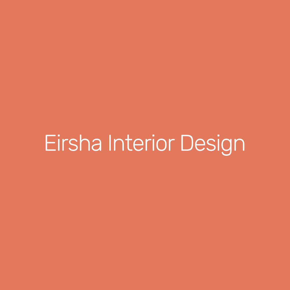 Eirsha Interior Designs