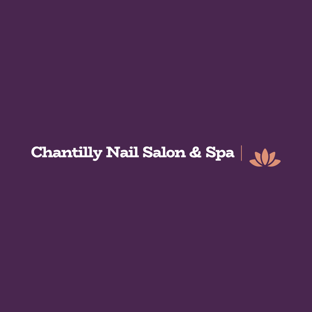 Chantilly Nail Salon & Spa