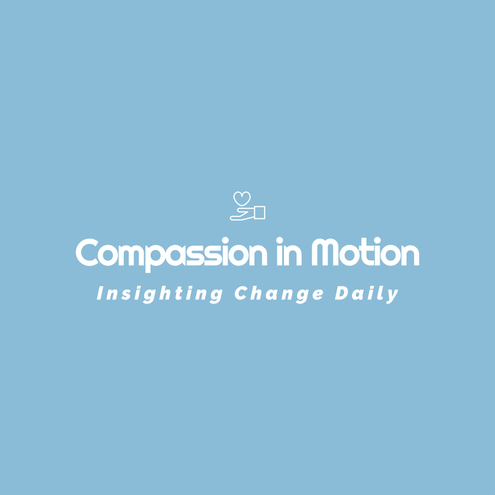 Compassion in Motion
