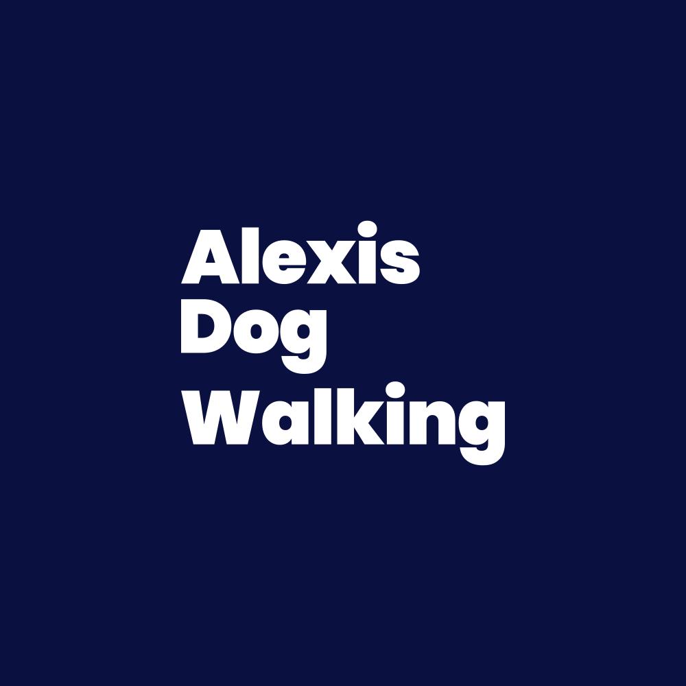 Alexis Dog Walking