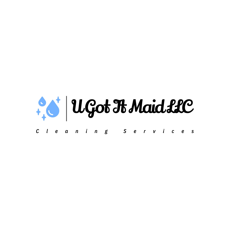 U Got It Maid LLC