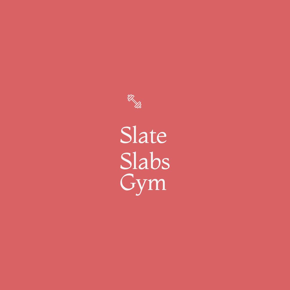 Slate Slabs Gym