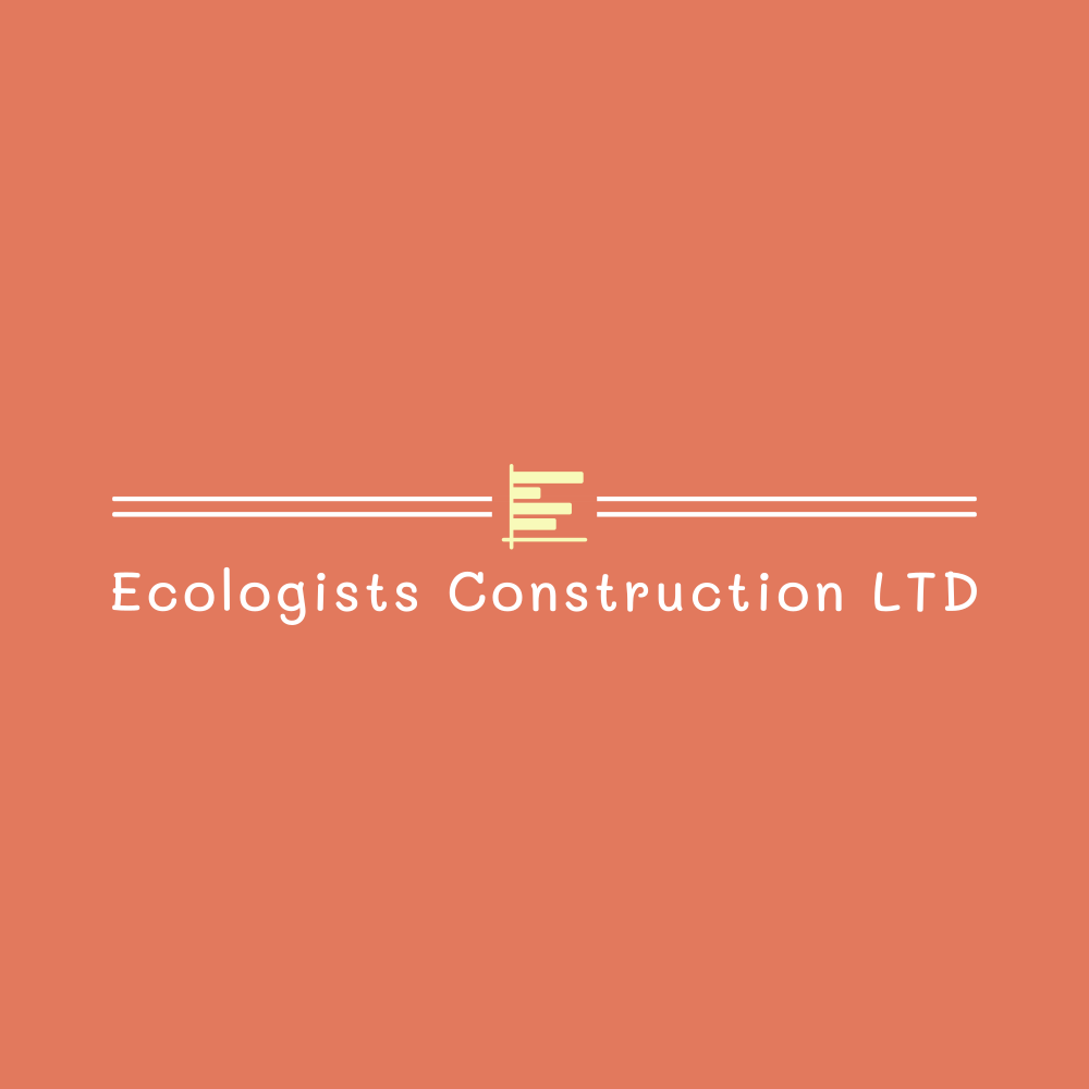 Ecologists Construction LTD