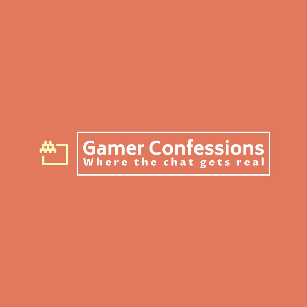 Gamer Confessions