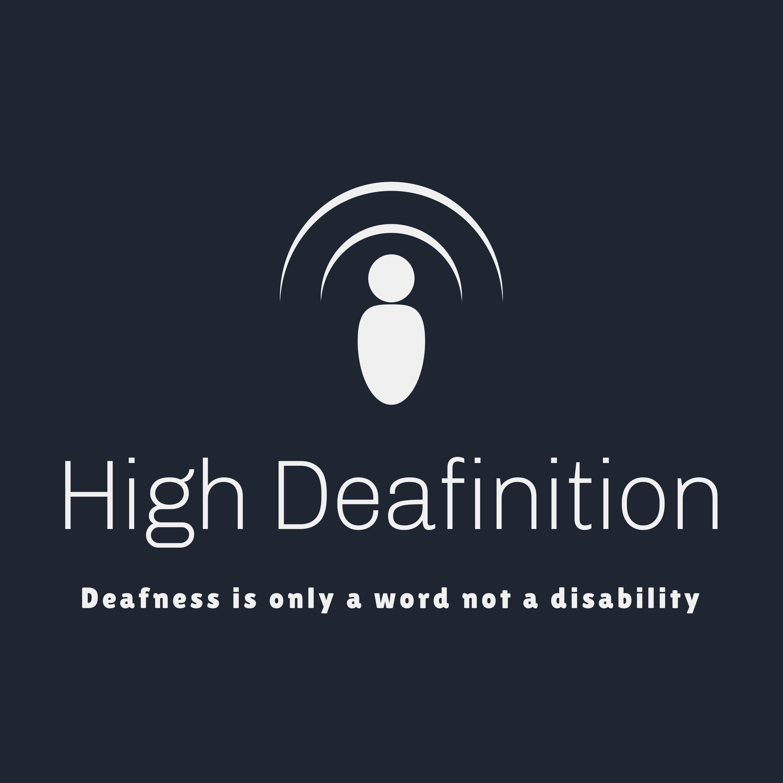 High Deafinition