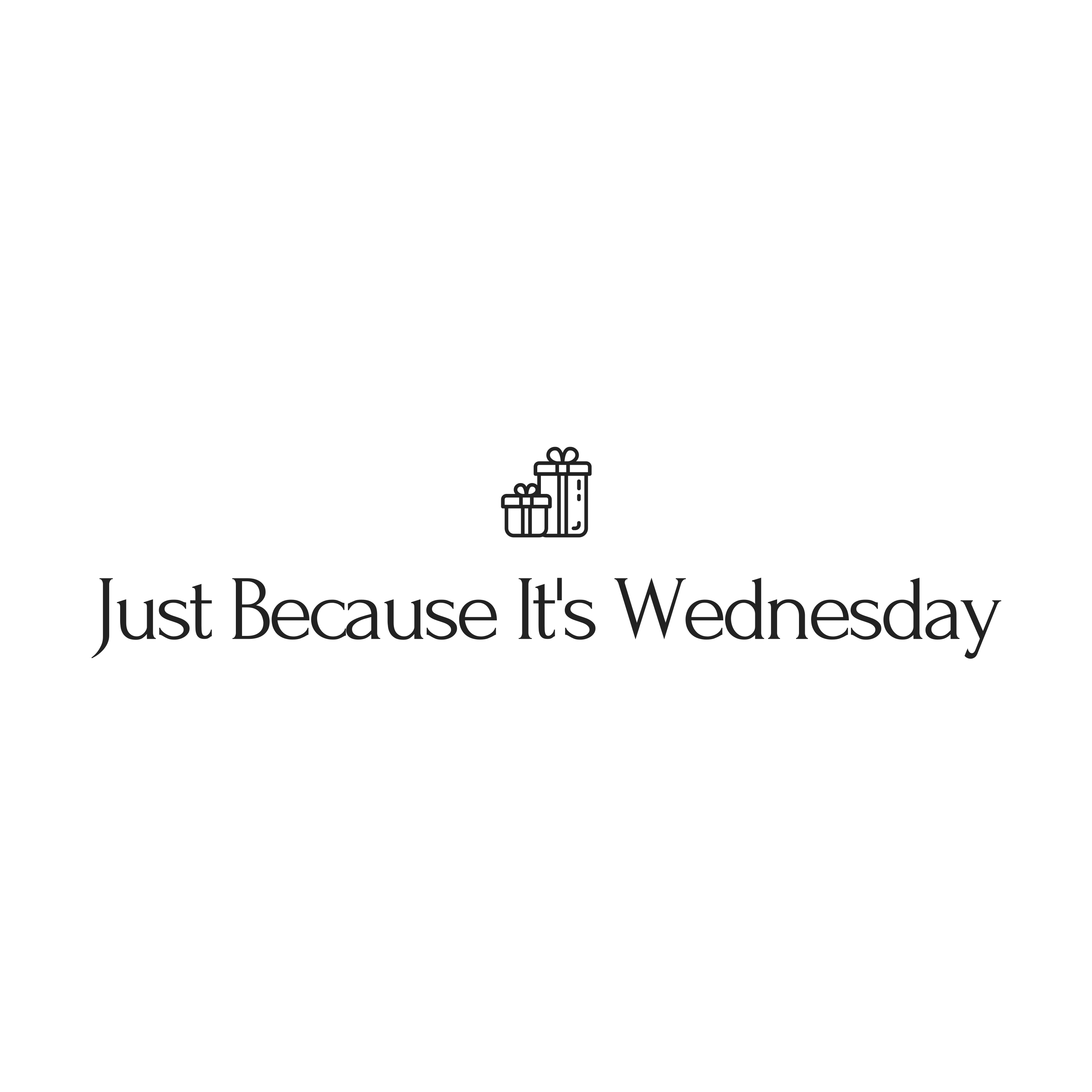 Just Because It's Wednesday
