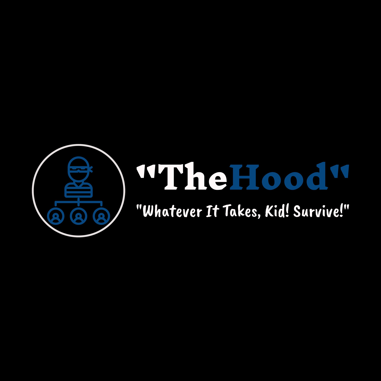 """The Hood"""