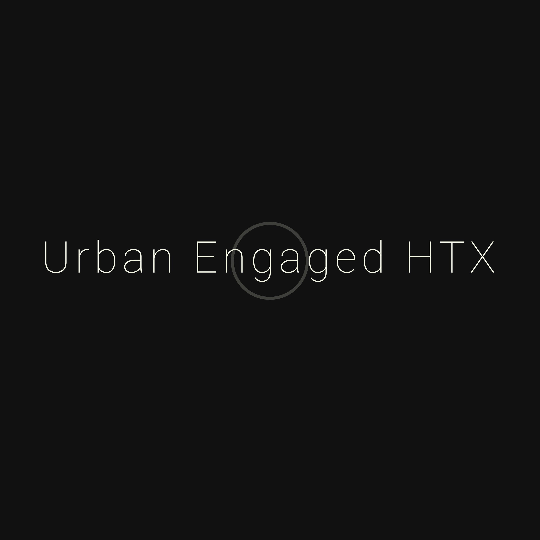 Urban Engaged HTX