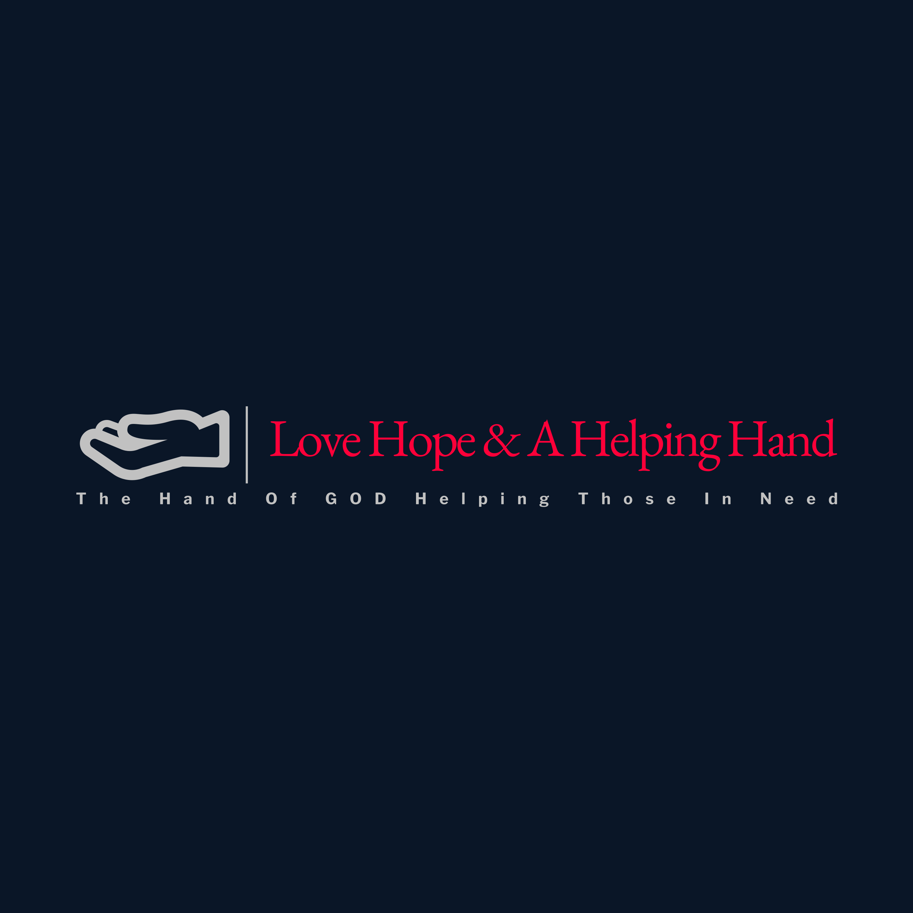 Love Hope & A Helping Hand