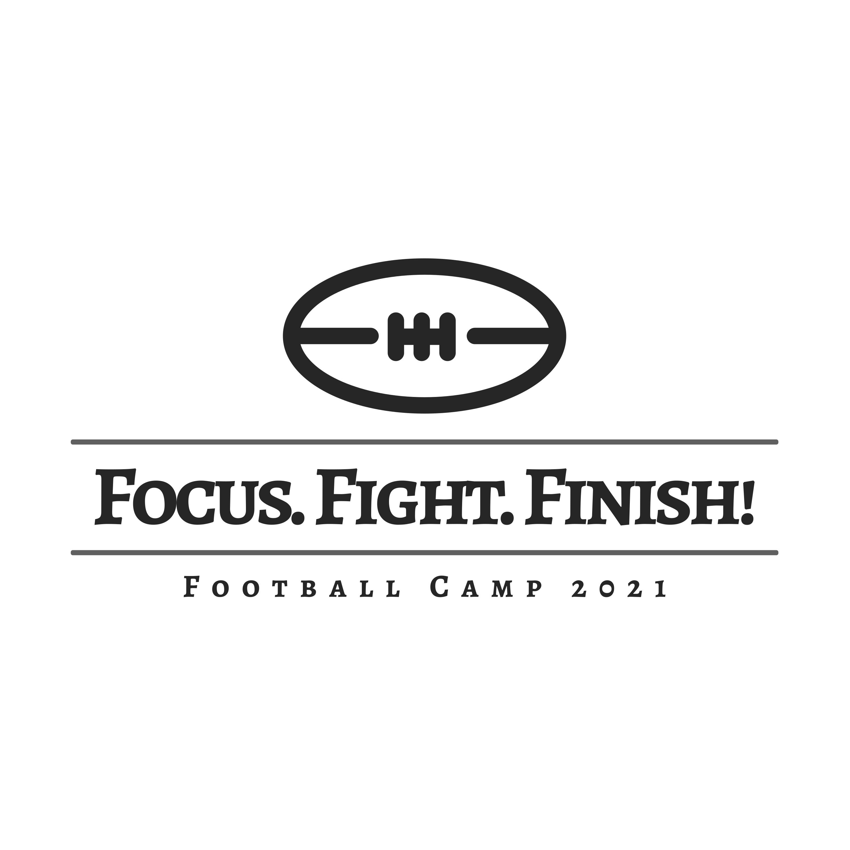 Focus. Fight. Finish!