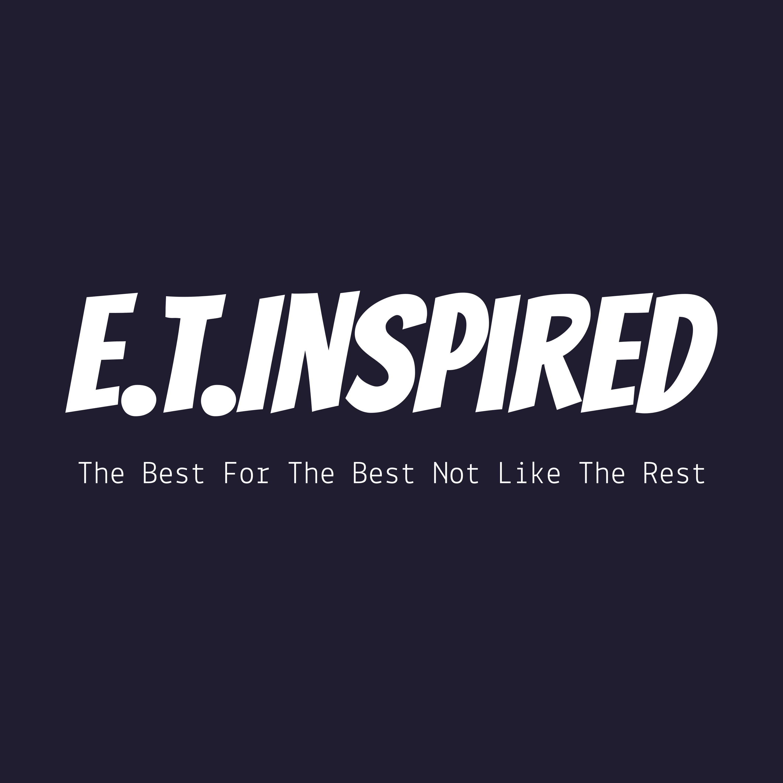 E.T.Inspired