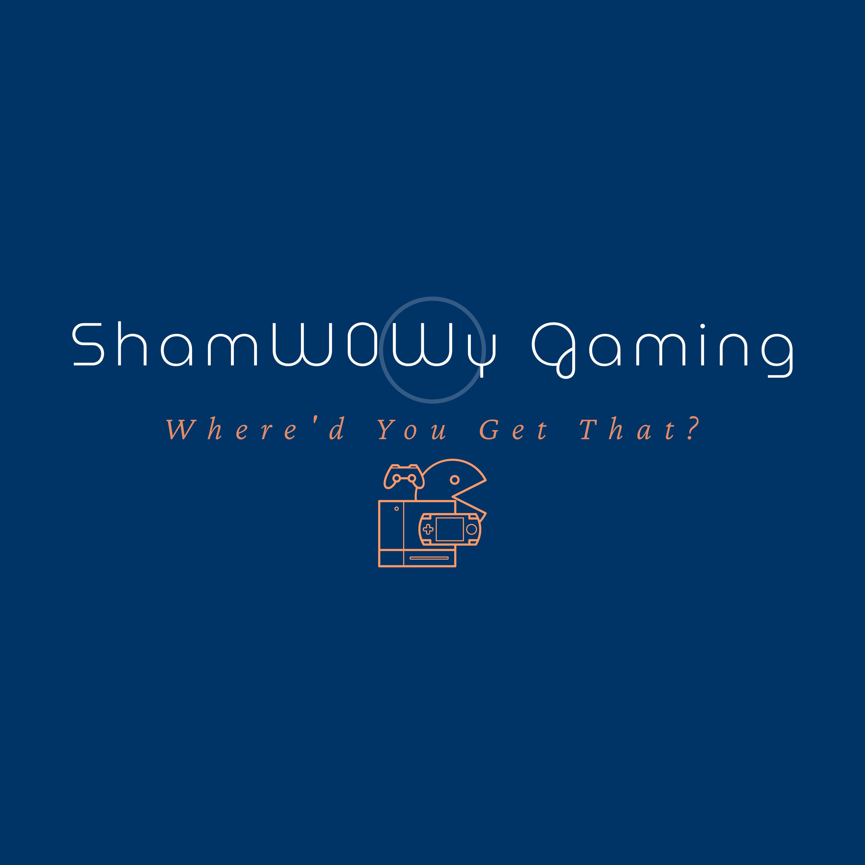 ShamW0Wy Gaming