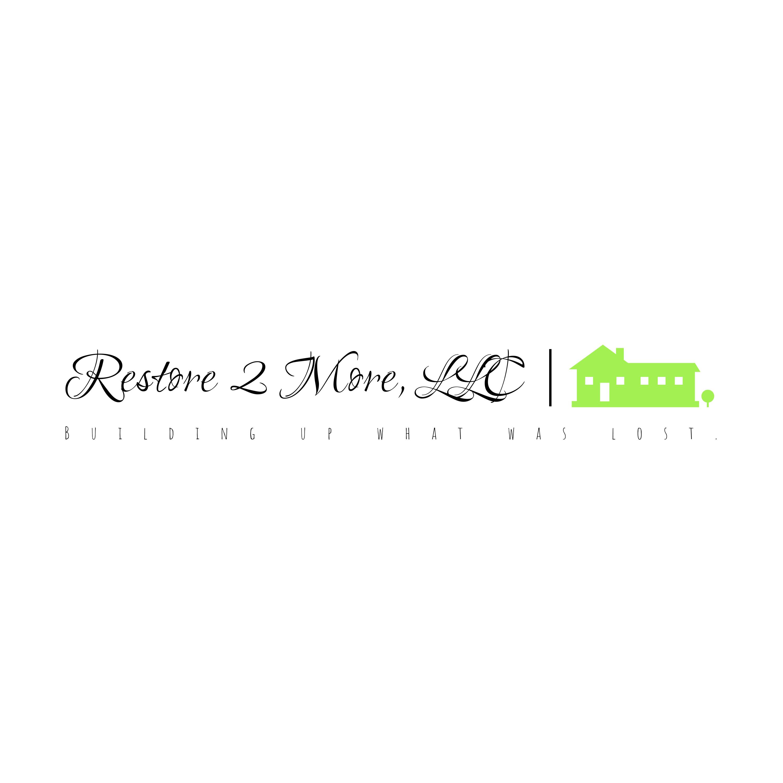 Restore 2 More, LLC