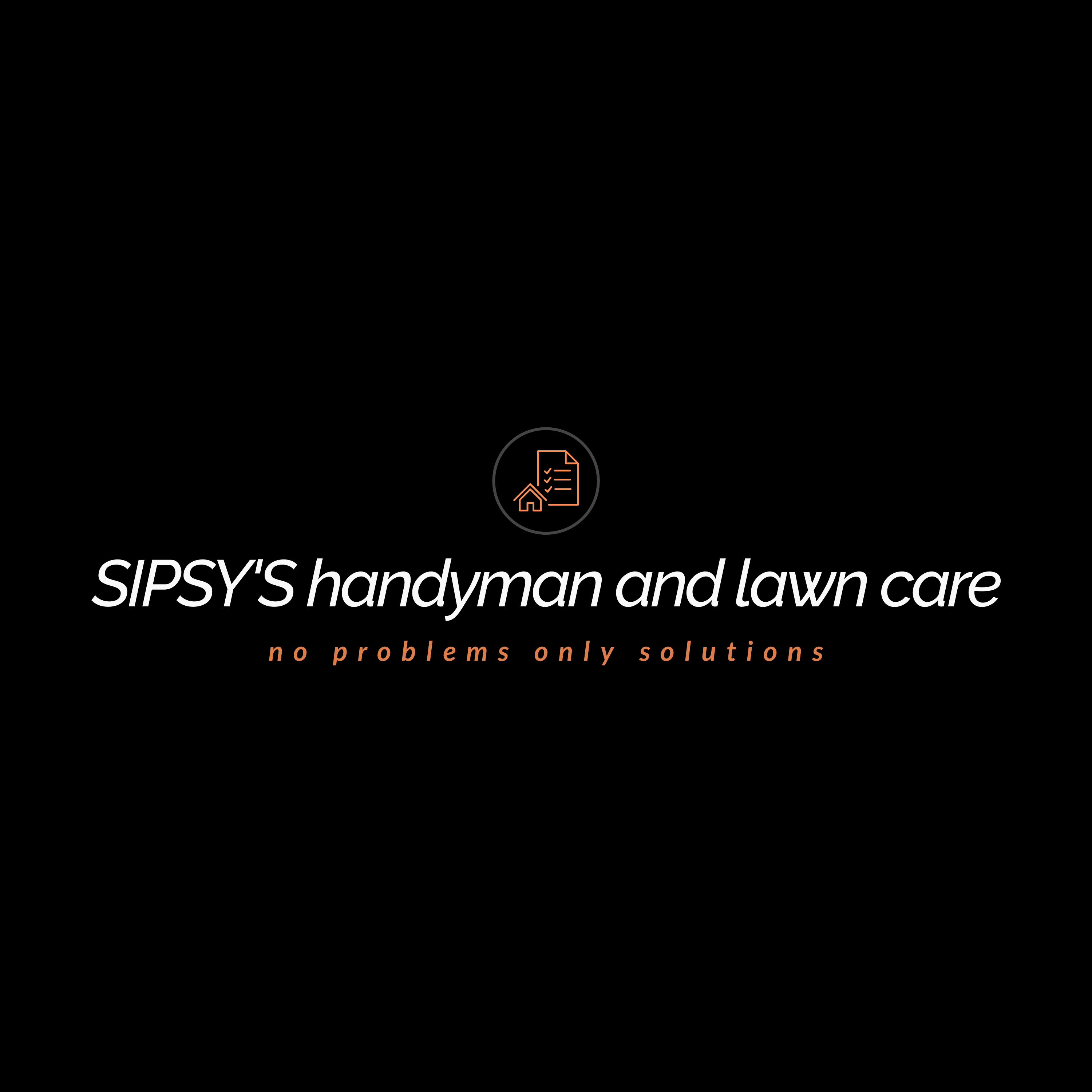 SIPSY'S handyman and lawn care