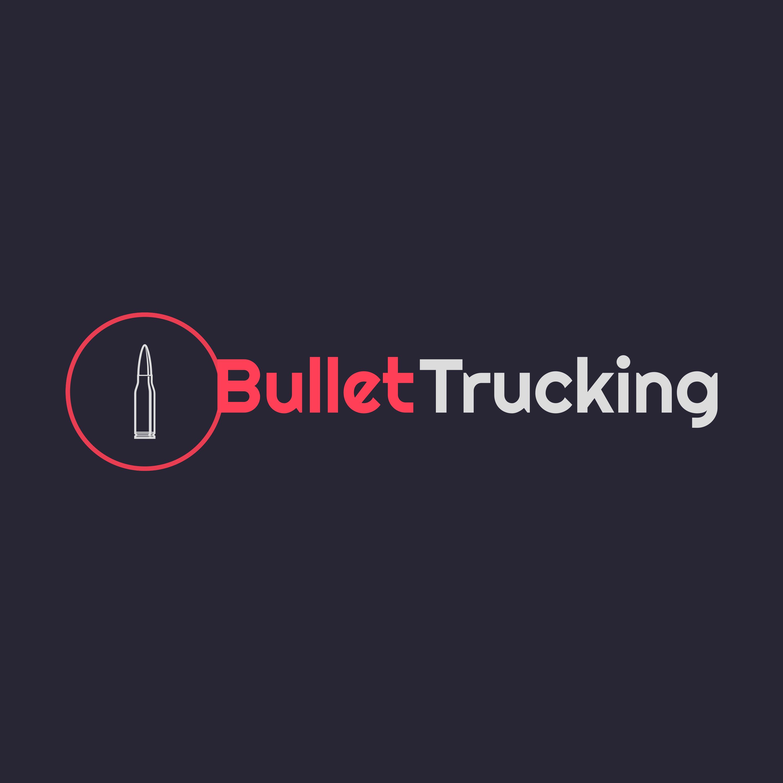 Bullet Trucking