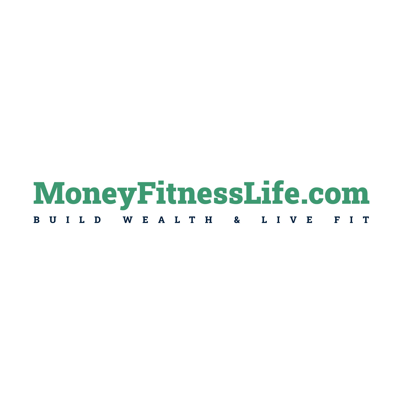 MoneyFitnessLife.com